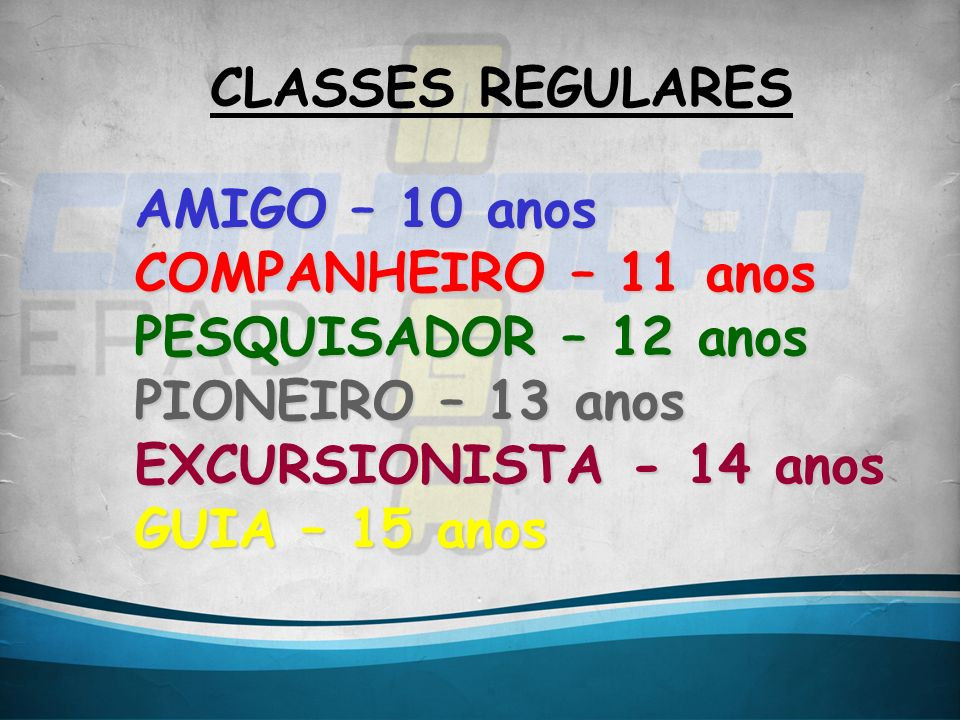 CLASSES REGULARESAMIGO – 10 anos.
