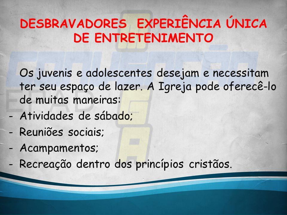 DESBRAVADORES EXPERIÊNCIA ÚNICA DE ENTRETENIMENTO