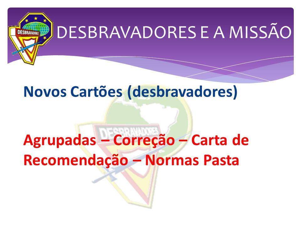 DESBRAVADORES E A MISSÃO