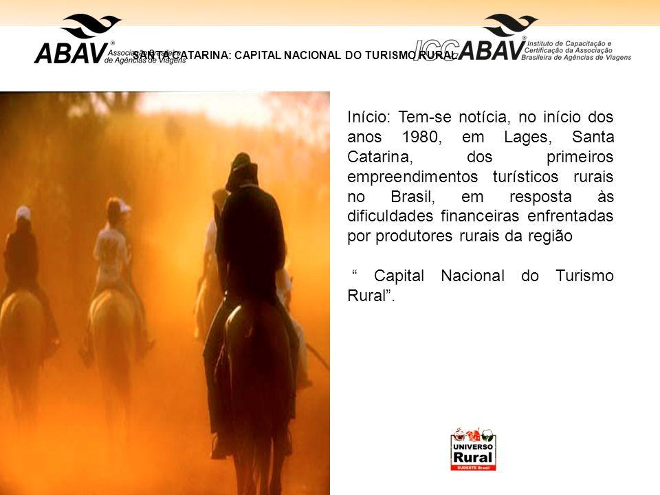 SANTA CATARINA: CAPITAL NACIONAL DO TURISMO RURAL