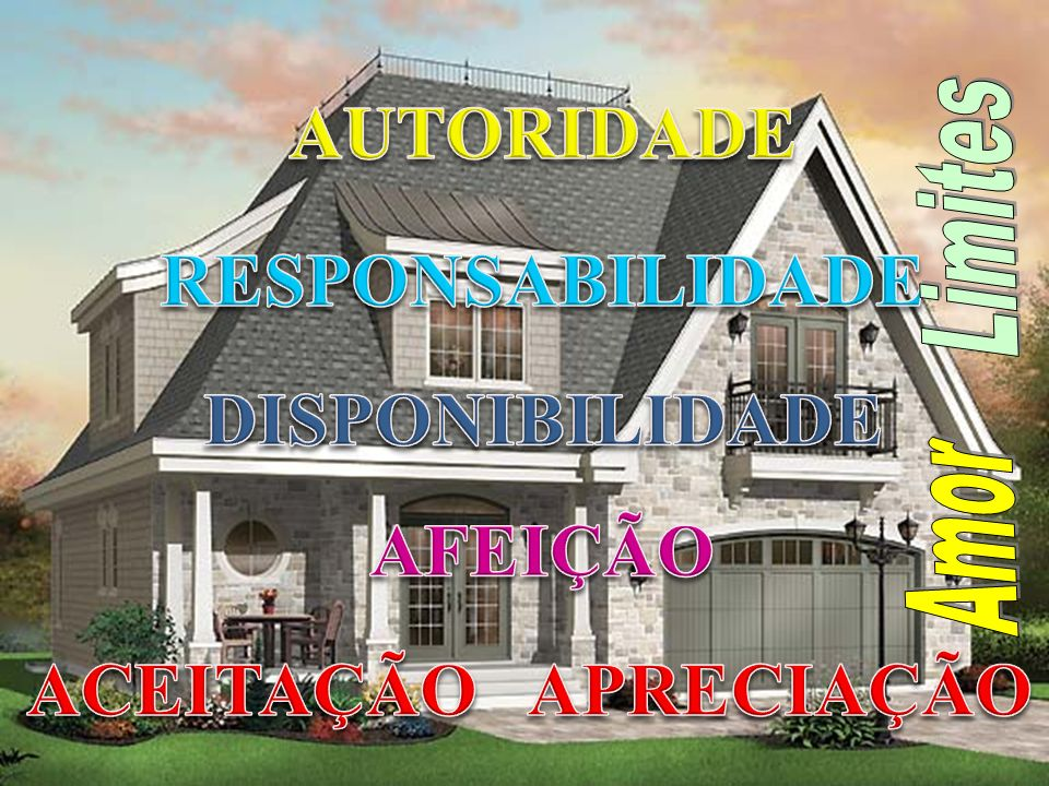 AUTORIDADE RESPONSABILIDADE DISPONIBILIDADE AFEIÇÃO ACEITAÇÃO