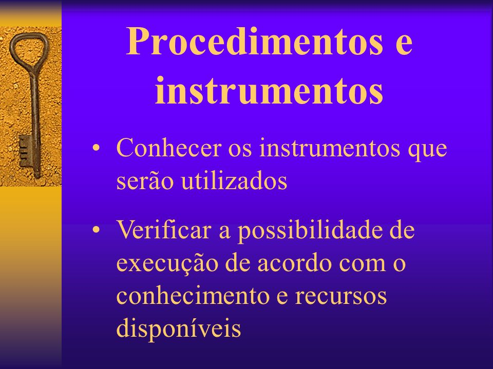 Procedimentos e instrumentos