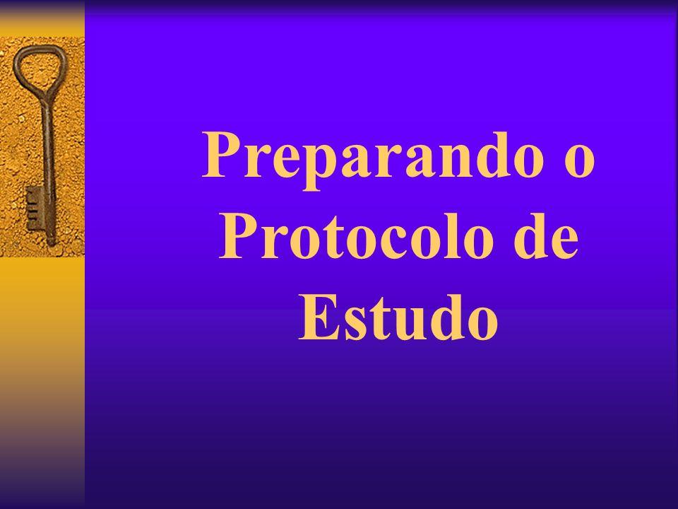 Preparando o Protocolo de Estudo