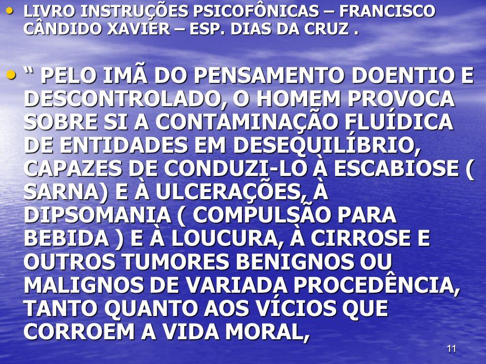LIVRO INSTRUÇÕES PSICOFÔNICAS – FRANCISCO CÂNDIDO XAVIER – ESP