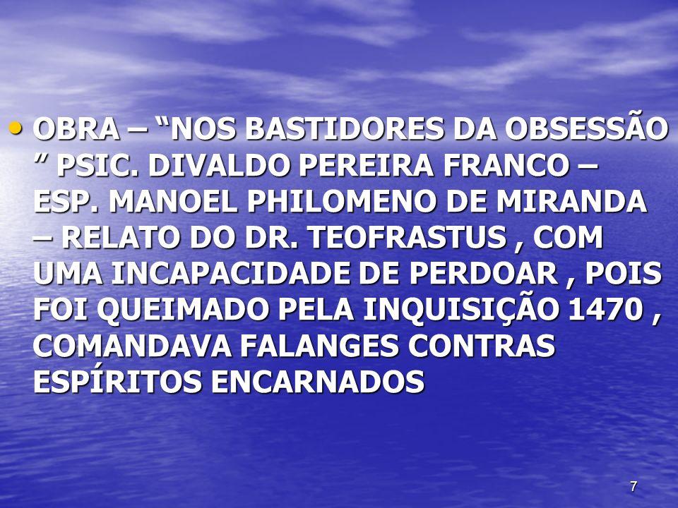 OBRA – NOS BASTIDORES DA OBSESSÃO PSIC. DIVALDO PEREIRA FRANCO – ESP.