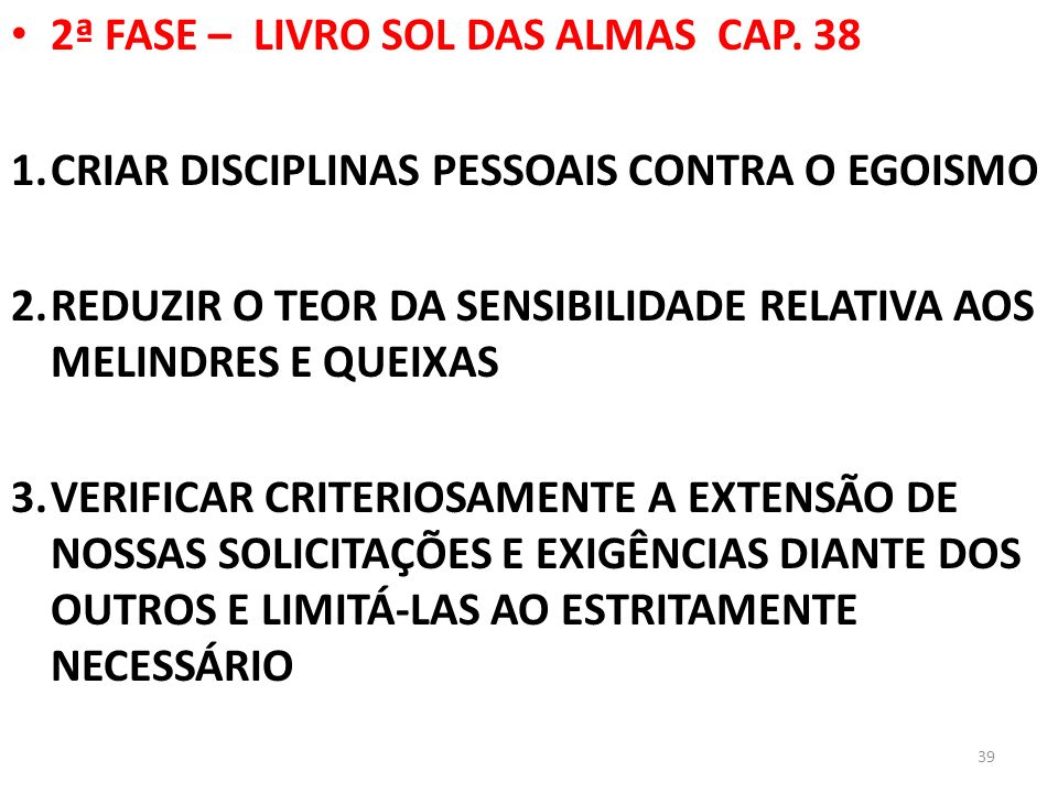 2ª FASE – LIVRO SOL DAS ALMAS CAP. 38