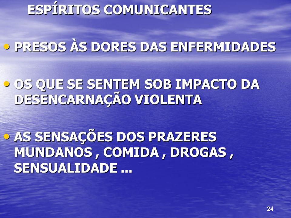 ESPÍRITOS COMUNICANTES