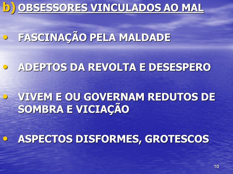 OBSESSORES VINCULADOS AO MAL