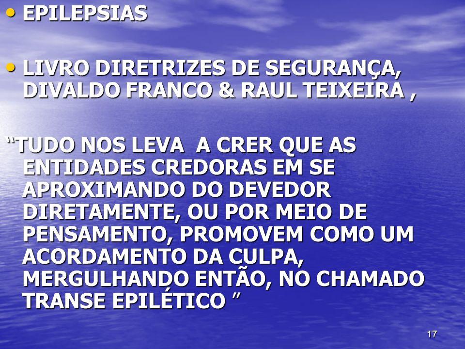 EPILEPSIAS LIVRO DIRETRIZES DE SEGURANÇA, DIVALDO FRANCO & RAUL TEIXEIRA ,