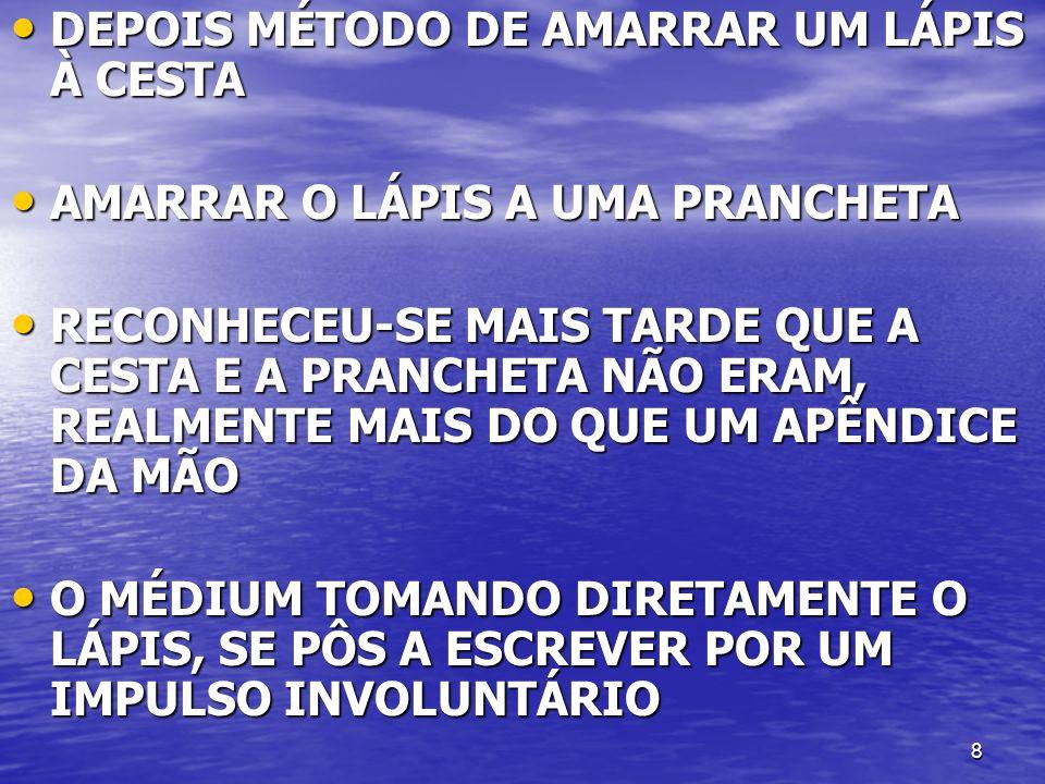 DEPOIS MÉTODO DE AMARRAR UM LÁPIS À CESTA