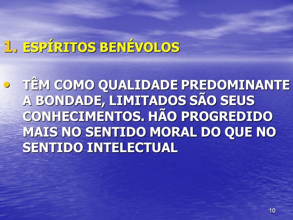 ESPÍRITOS BENÉVOLOS