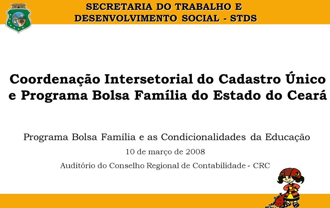 Coordenação Intersetorial do Cadastro Único e Programa Bolsa Família do Estado do Ceará