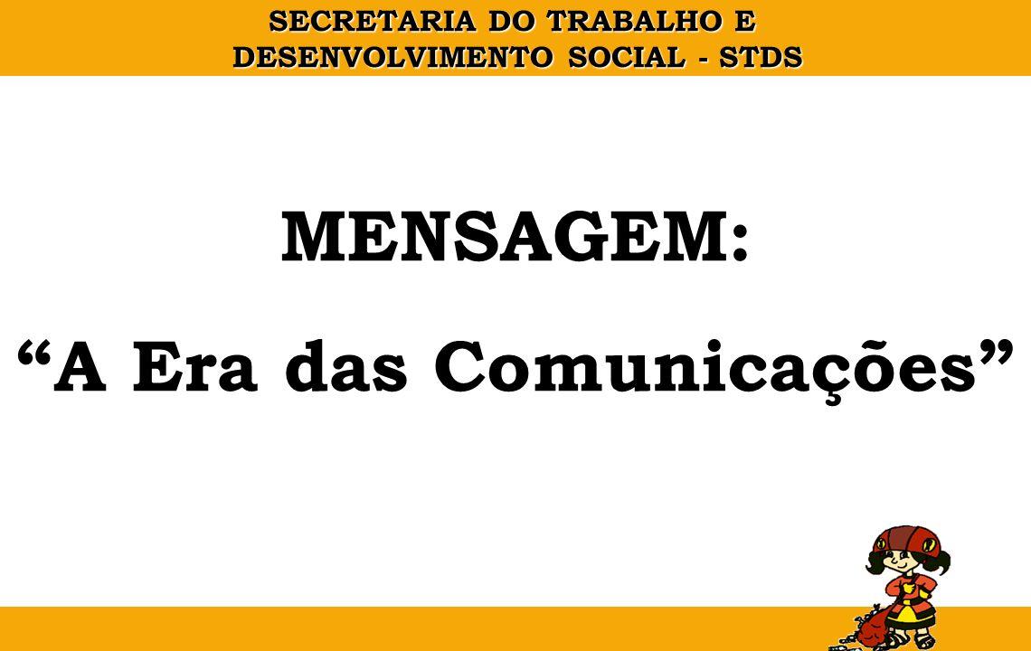 A Era das Comunicações