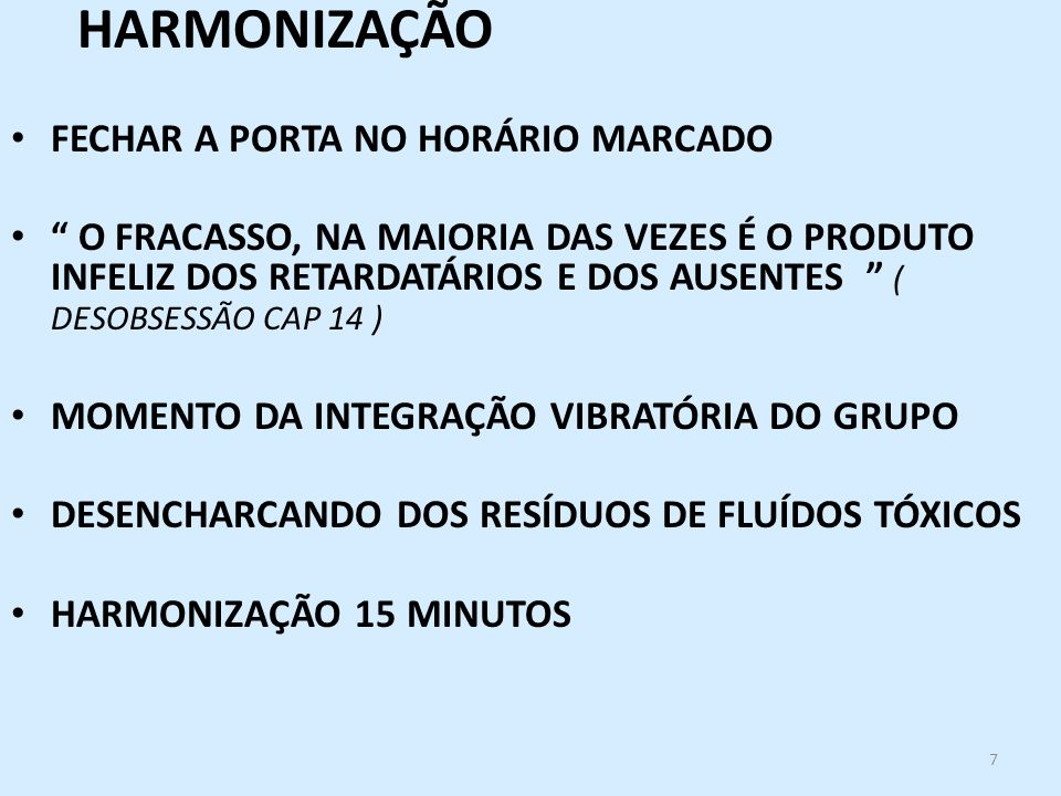 HARMONIZAÇÃO FECHAR A PORTA NO HORÁRIO MARCADO