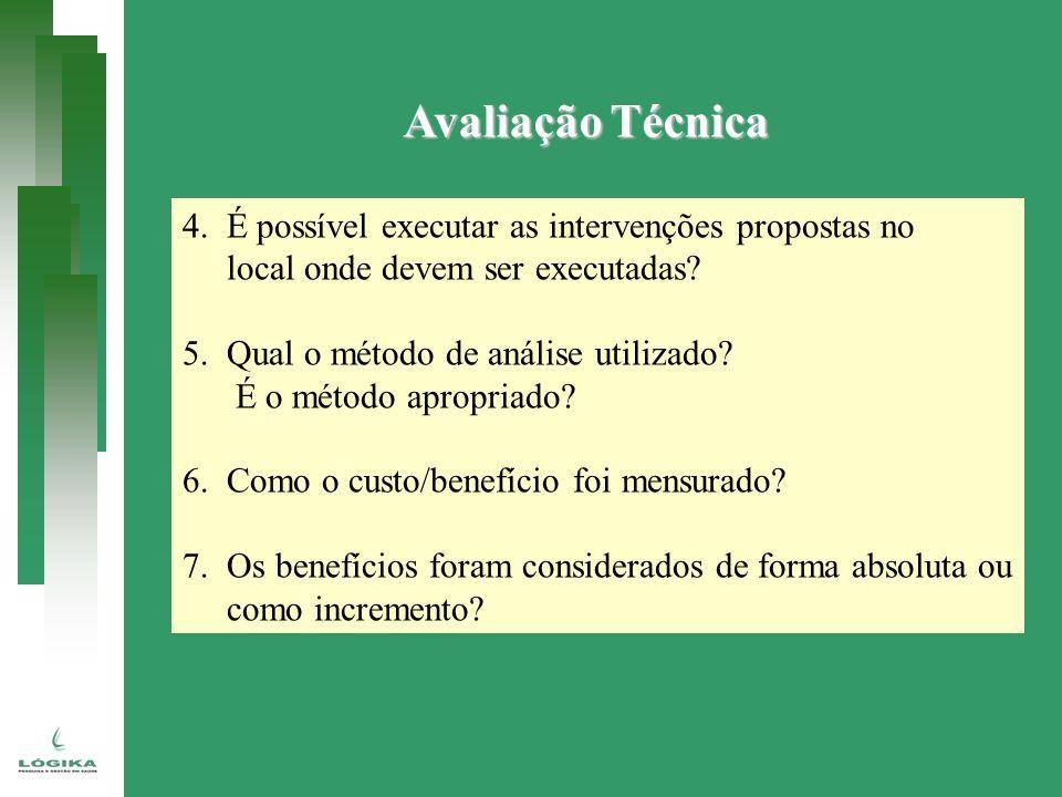 Avaliação Técnica 4. É possível executar as intervenções propostas no