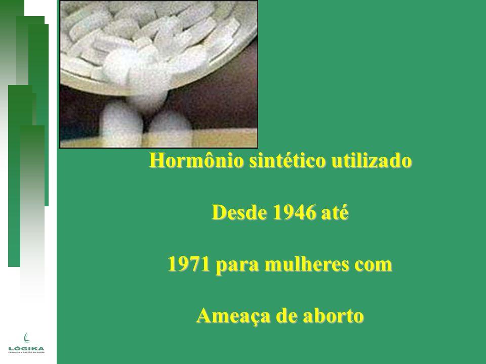 Hormônio sintético utilizado
