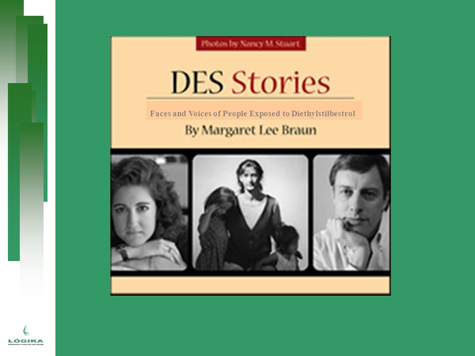 Faces and Voices of People Exposed to Diethylstilbestrol