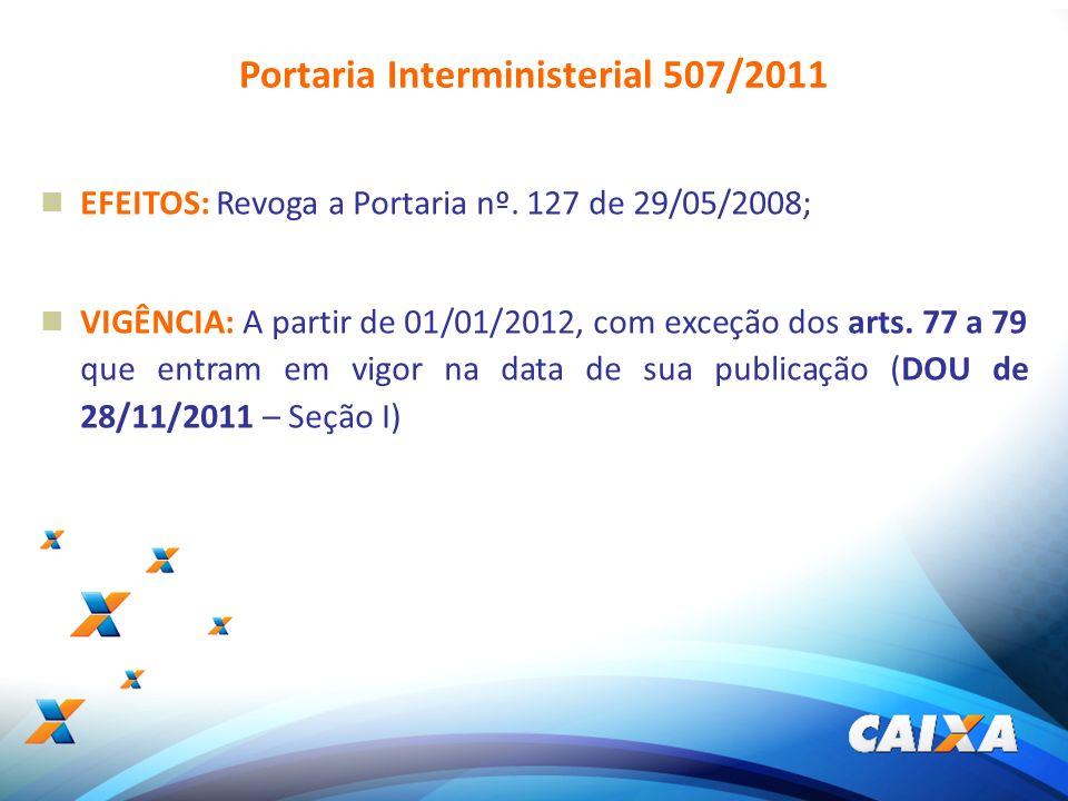 Portaria Interministerial 507/2011
