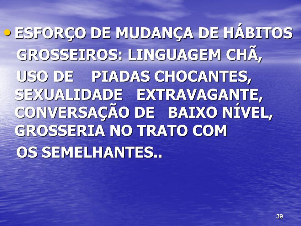 ESFORÇO DE MUDANÇA DE HÁBITOS