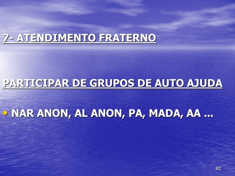 7- ATENDIMENTO FRATERNO
