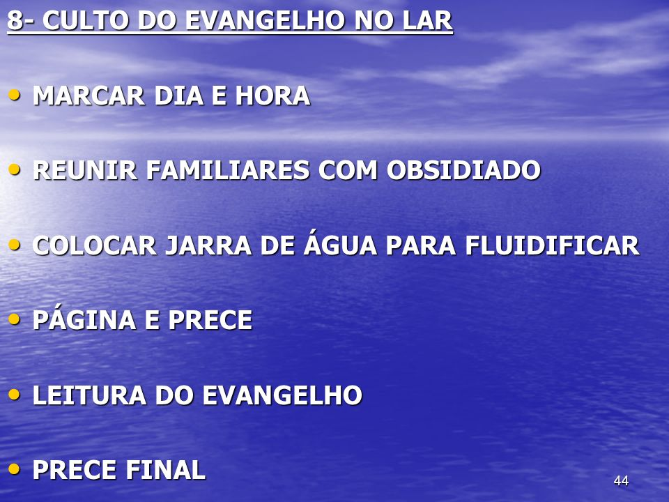 8- CULTO DO EVANGELHO NO LAR