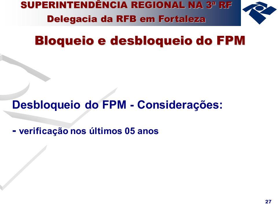 Bloqueio e desbloqueio do FPM
