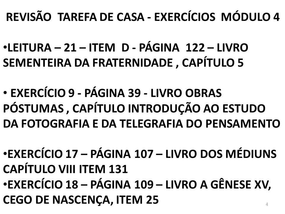 REVISÃO TAREFA DE CASA - EXERCÍCIOS MÓDULO 4