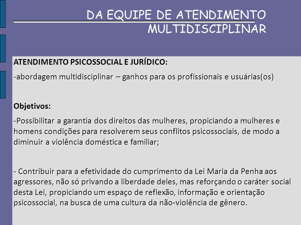 DA EQUIPE DE ATENDIMENTO MULTIDISCIPLINAR