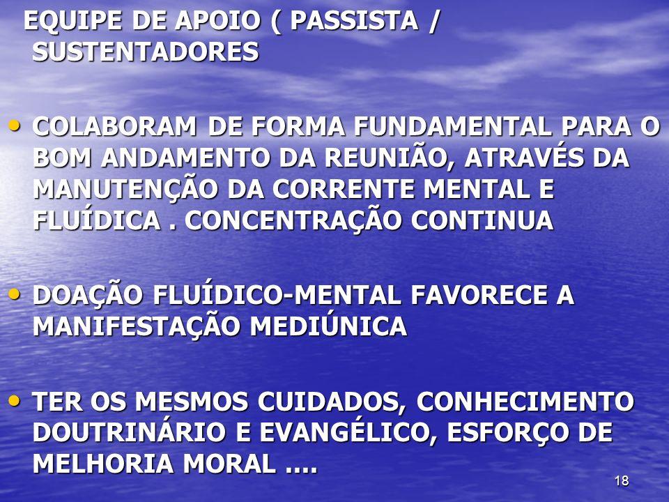 EQUIPE DE APOIO ( PASSISTA / SUSTENTADORES