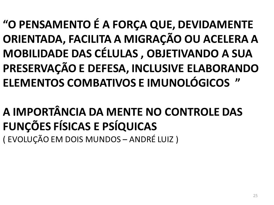 A IMPORTÂNCIA DA MENTE NO CONTROLE DAS FUNÇÕES FÍSICAS E PSÍQUICAS