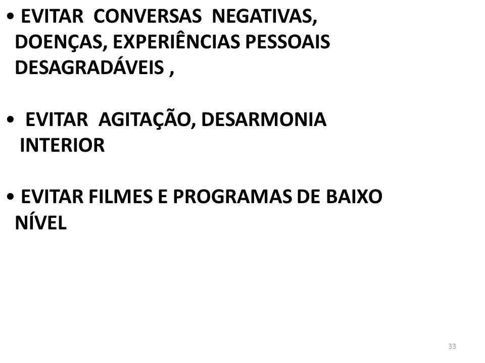 EVITAR CONVERSAS NEGATIVAS,