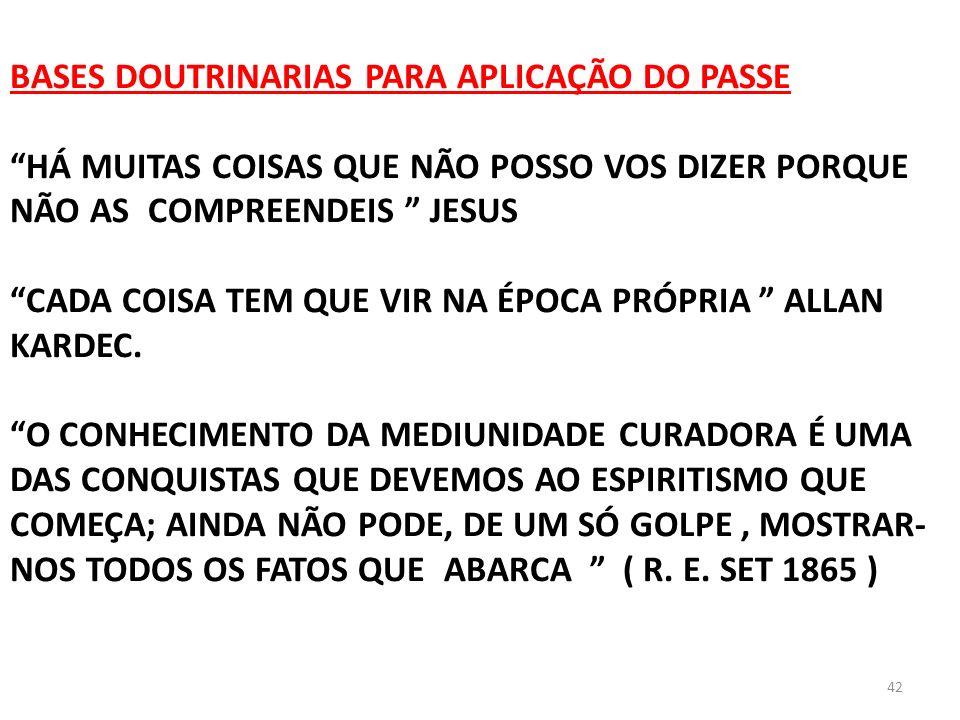 BASES DOUTRINARIAS PARA APLICAÇÃO DO PASSE
