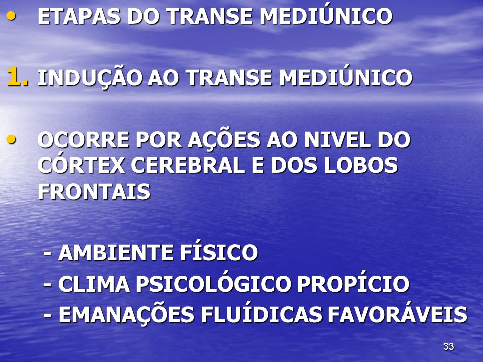 ETAPAS DO TRANSE MEDIÚNICO