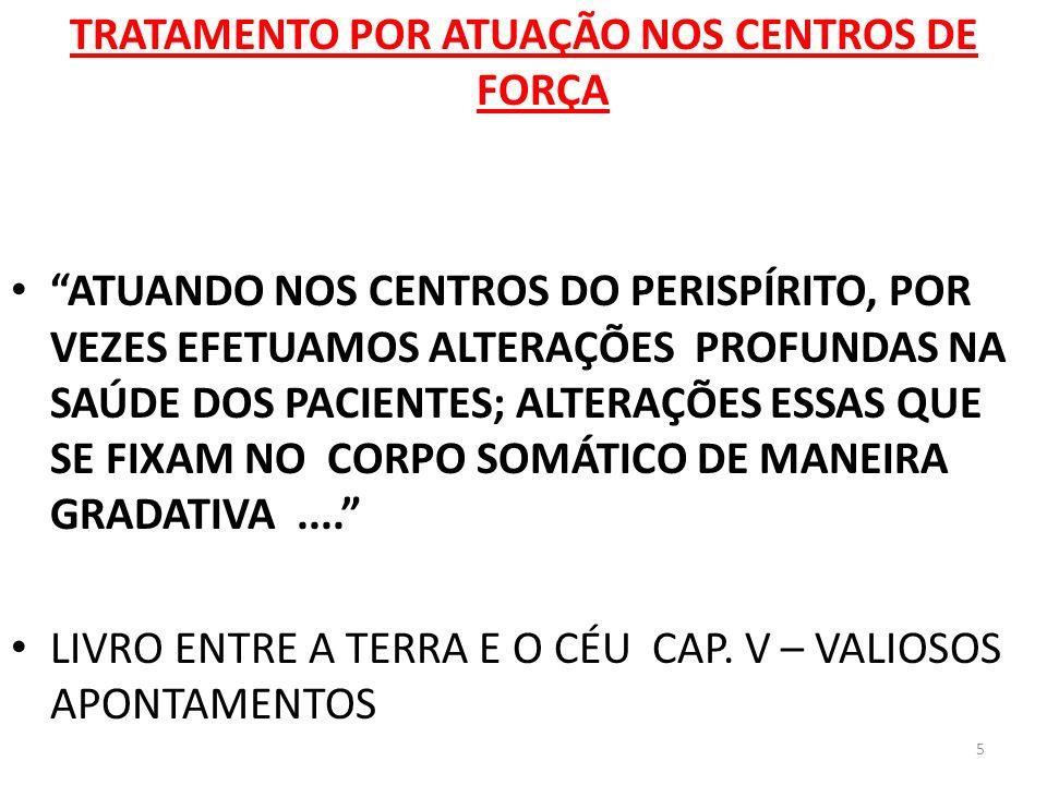 TRATAMENTO POR ATUAÇÃO NOS CENTROS DE FORÇA