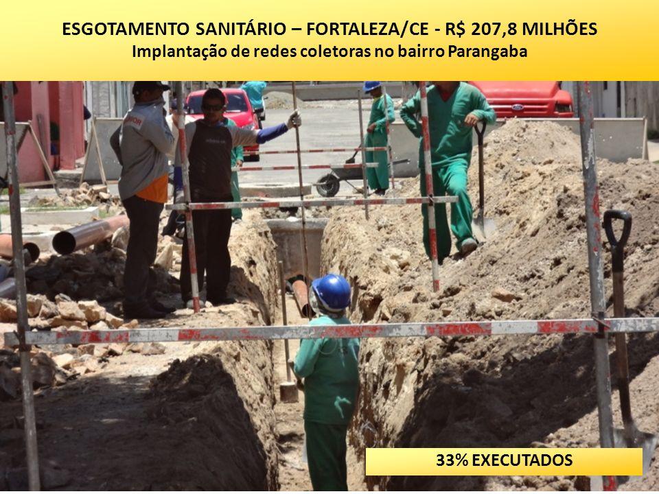 ESGOTAMENTO SANITÁRIO – FORTALEZA/CE - R$ 207,8 MILHÕES