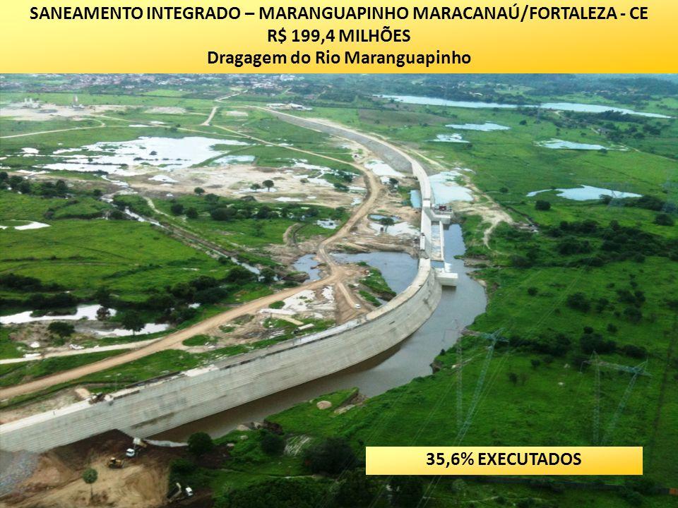 SANEAMENTO INTEGRADO – MARANGUAPINHO MARACANAÚ/FORTALEZA - CE
