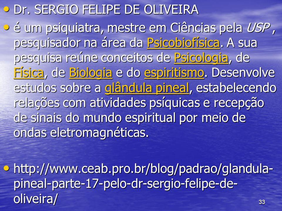 Dr. SERGIO FELIPE DE OLIVEIRA