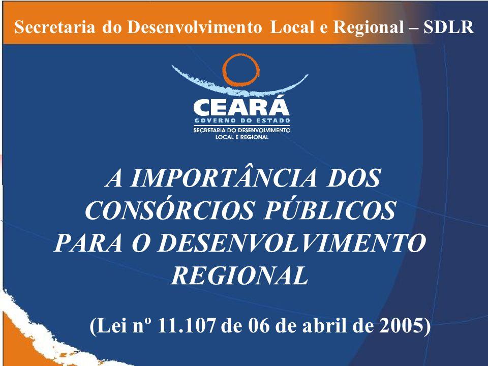 A IMPORTÂNCIA DOS CONSÓRCIOS PÚBLICOS PARA O DESENVOLVIMENTO REGIONAL