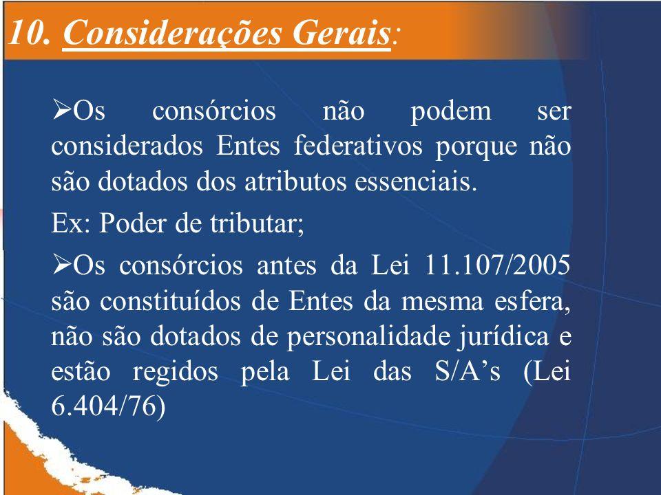10. Considerações Gerais: