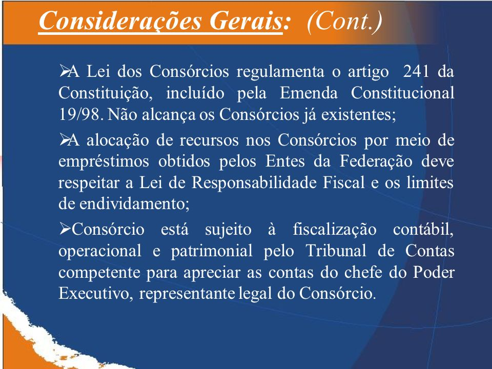 Considerações Gerais: (Cont.)