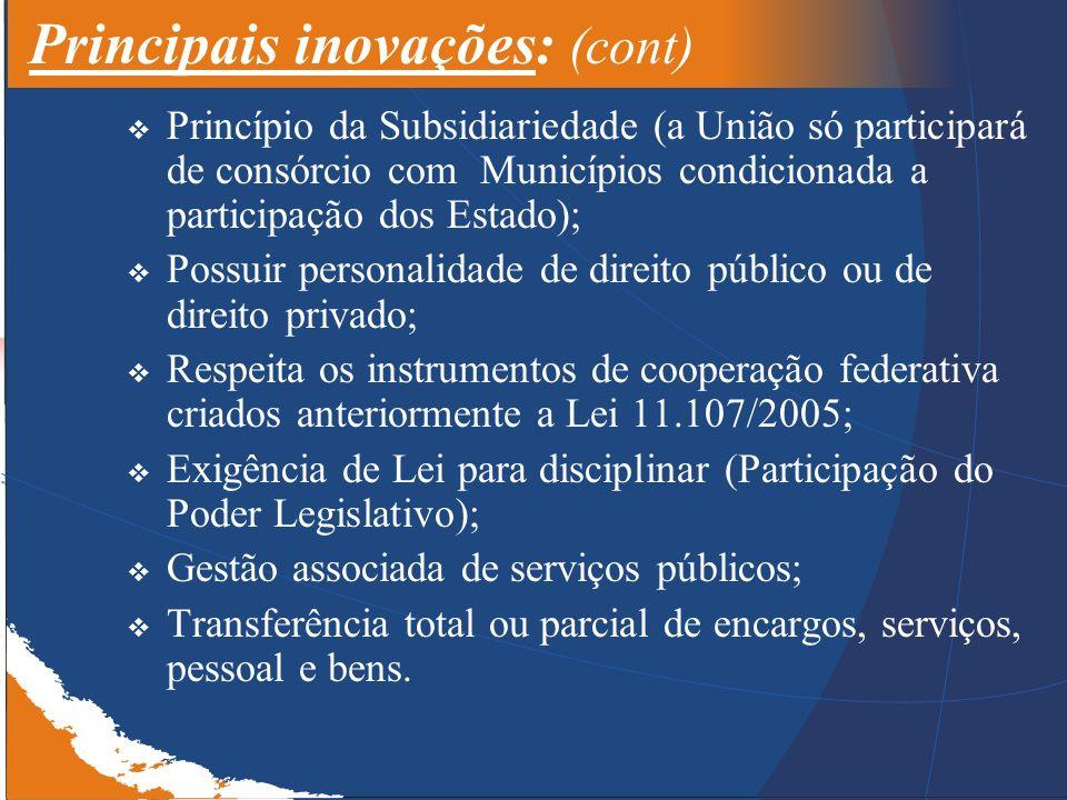 Principais inovações: (cont)