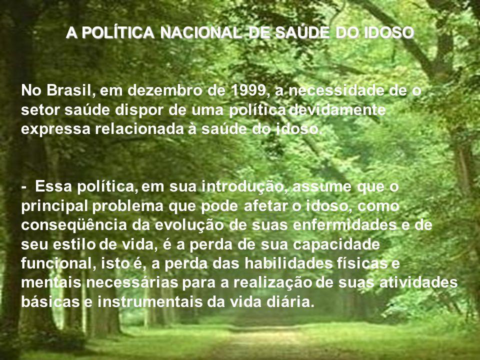 A POLÍTICA NACIONAL DE SAÚDE DO IDOSO
