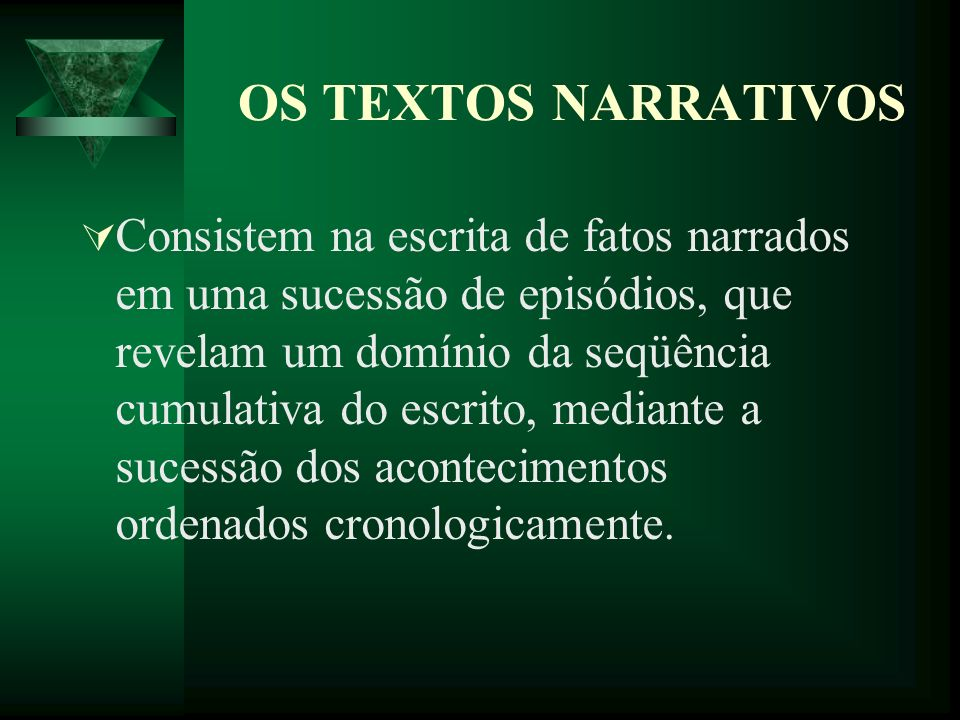 OS TEXTOS NARRATIVOS