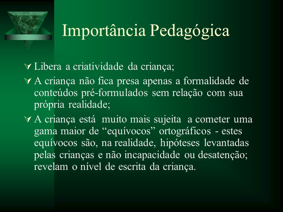 Importância Pedagógica