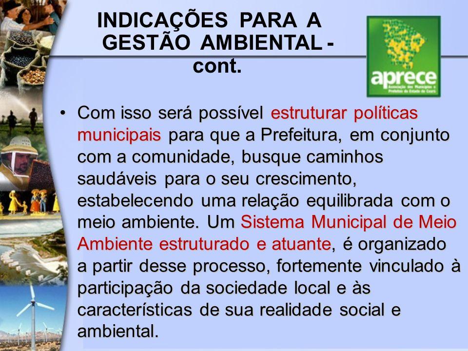 INDICAÇÕES PARA A GESTÃO AMBIENTAL - cont.
