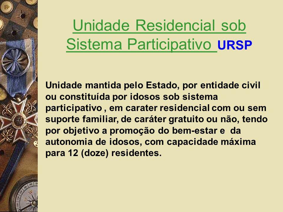 Unidade Residencial sob Sistema Participativo URSP