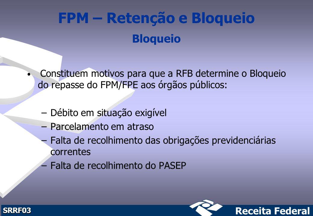 FPM – Retenção e Bloqueio