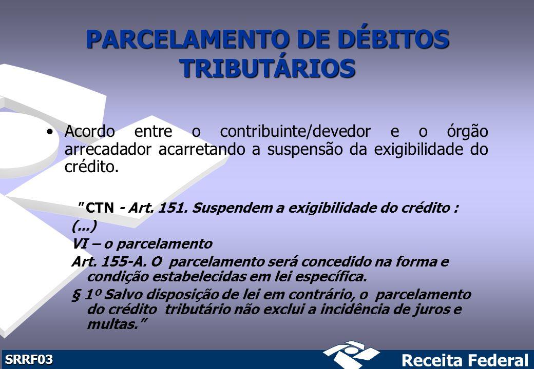 PARCELAMENTO DE DÉBITOS TRIBUTÁRIOS