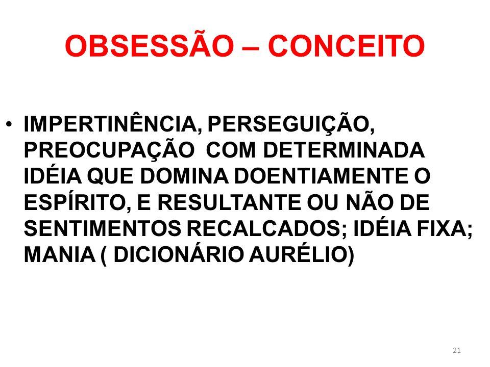 OBSESSÃO – CONCEITO