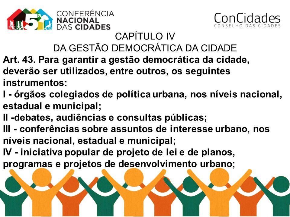 DA GESTÃO DEMOCRÁTICA DA CIDADE